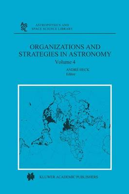 Organizations and Strategies in Astronomy: Volume 4