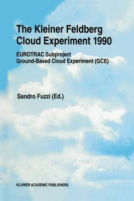 The Kleiner Feldberg Cloud Experiment: Eurotrac Subproject Ground-Based Cloud Experiment (GCE): 1995