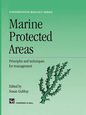 Marine Protected Areas: Principles and techniques for management