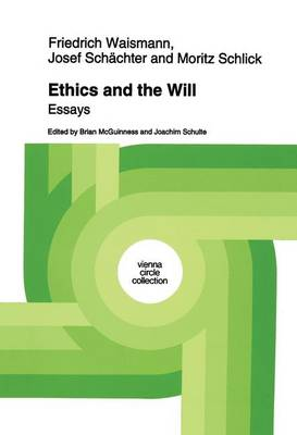Ethics and the Will: Essays