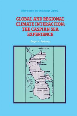 Global and Regional Climate Interaction: the Caspian Sea Experience