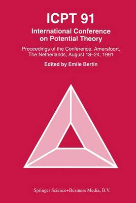 ICPT '91: Proceedings from the International Conference on Potential Theory, Amersfoort, The Netherlands, August 18-24, 1991