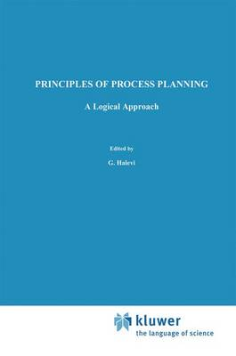 Principles of Process Planning: A logical approach