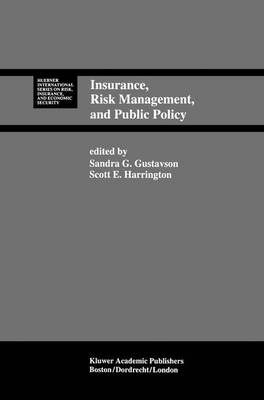 Insurance, Risk Management, and Public Policy: Essays in Memory of Robert I. Mehr