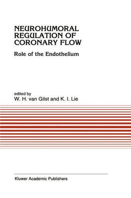 Neurohumoral Regulation of Coronary Flow: Role of the Endothelium