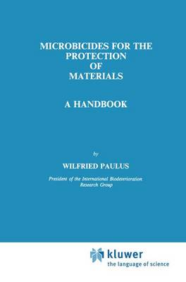 Microbicides for the Protection of Materials: A Handbook