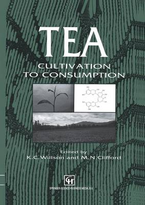 Tea: Cultivation to consumption
