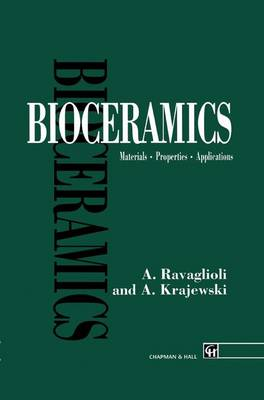 Bioceramics: Materials * Properties * Applications