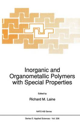 Inorganic and Organometallic Polymers with Special Properties