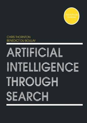 Artificial Intelligence Through Search