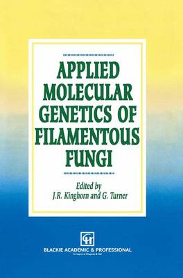 Applied Molecular Genetics of Filamentous Fungi