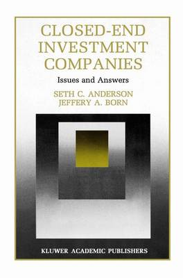 Closed-End Investment Companies: Issues and Answers