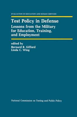 Test Policy in Defense: Lessons from the Military for Education, Training, and Employment