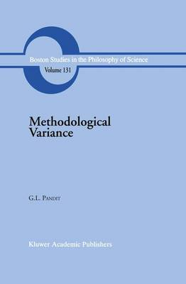 Methodological Variance: Essays in Epistemological Ontology and the Methodology of Science