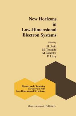 New Horizons in Low-Dimensional Electron Systems: A Festschrift in Honour of Professor H. Kamimura