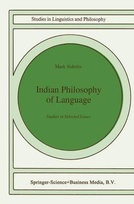 Indian Philosophy of Language: Studies in Selected Issues