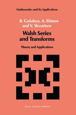 Walsh Series and Transforms: Theory and Applications