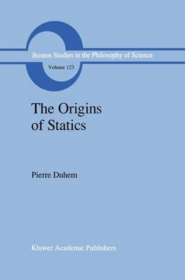 The Origins of Statics: The Sources of Physical Theory