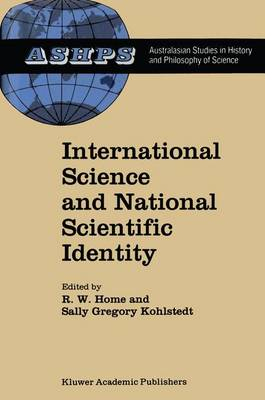 International Science and National Scientific Identity: Australia Between Britain and America