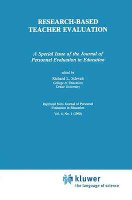 Research-Based Teacher Evaluation: A Special Issue of the Journal of Personnel Evaluation in Education