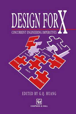 Design for X: Concurrent engineering imperatives