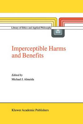 Imperceptible Harms and Benefits