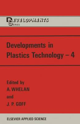 Developments in Plastics Technology-4