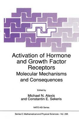 Activation of Hormone and Growth Factor Receptors: Molecular Mechanisms and Consequences