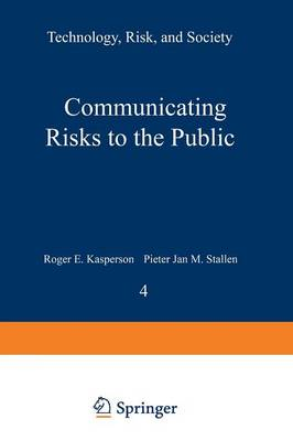Communicating Risks to the Public: International Perspectives