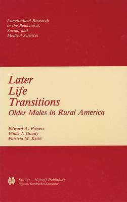 Later Life Transitions: Older Males in Rural America