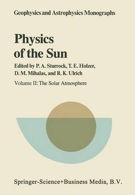 Physics of the Sun: Volume II: The Solar Atmosphere