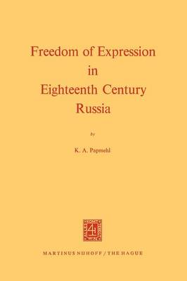 Freedom of Expression in Eighteenth Century Russia