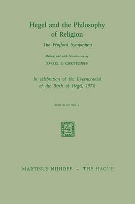Hegel and the Philosophy of Religion: The Wofford Symposium