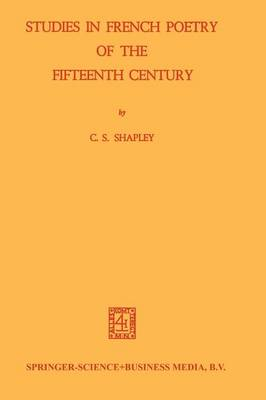 Studies in French Poetry of the Fifteenth Century
