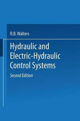 Hydraulic and Electric-Hydraulic Control Systems
