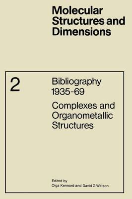Complexes and Organometallic Structures