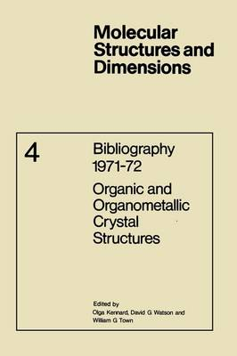 Bibliography 1971-72 Organic and Organometallic Crystal Structures