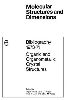 Bibliography 1973-74 Organic and Organometallic Crystal Structures