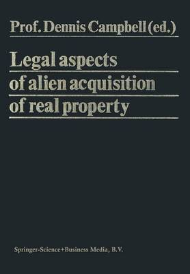Legal Aspects of Alien Acquisition of Real Property