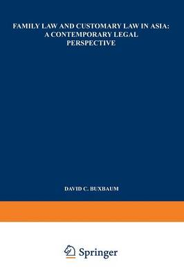 Family Law and Customary Law in Asia: A Contemporary Legal Perspective