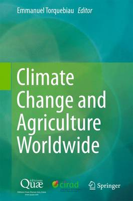 Climate Change and Agriculture Worldwide: 2016