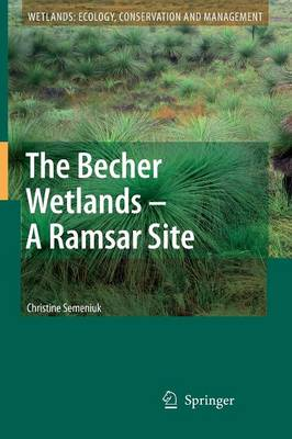 The Becher Wetlands - A Ramsar Site: Evolution of Wetland Habitats and Vegetation Associations on a Holocene Coastal Plain, South-Western Australia