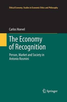 The Economy of Recognition: Person, Market and Society in Antonio Rosmini