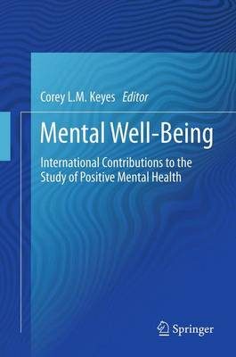 Mental Well-Being: International Contributions to the Study of Positive Mental Health