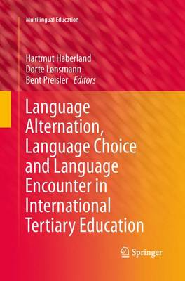 Language Alternation, Language Choice and Language Encounter in International Tertiary Education