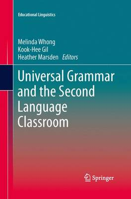 Universal Grammar and the Second Language Classroom