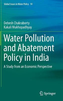 Water Pollution and Abatement Policy in India: A Study from an Economic Perspective