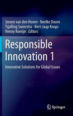 Responsible Innovation 1: Innovative Solutions for Global Issues