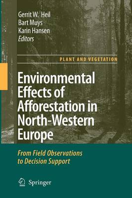 Environmental Effects of Afforestation in North-Western Europe: From Field Observations to Decision Support