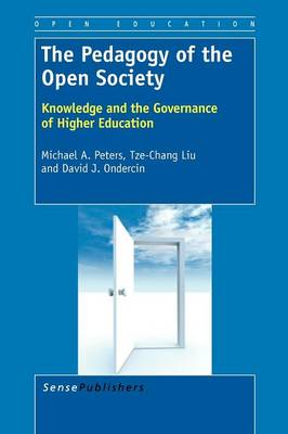 The Pedagogy of the Open Society: Knowledge and the Governance of Higher Education
